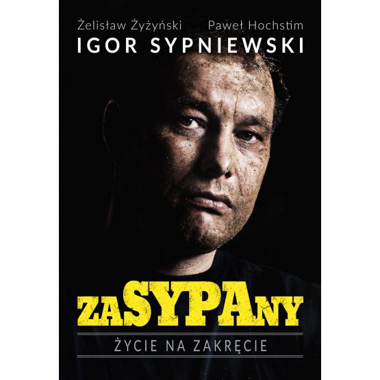 Książka Zasypany Hochstin Paweł Sypniewski Igor Żyżyński Żelisław
