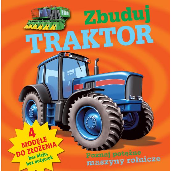 Książka Zbuduj traktor Praca zbiorowa