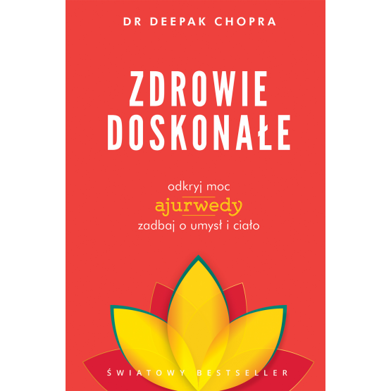 Książka Zdrowie doskonałe Deepak Chopra