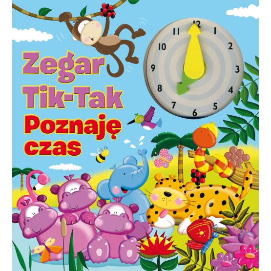 Książka Zegar Tik-Tak. Poznaję czas Apsley Brenda