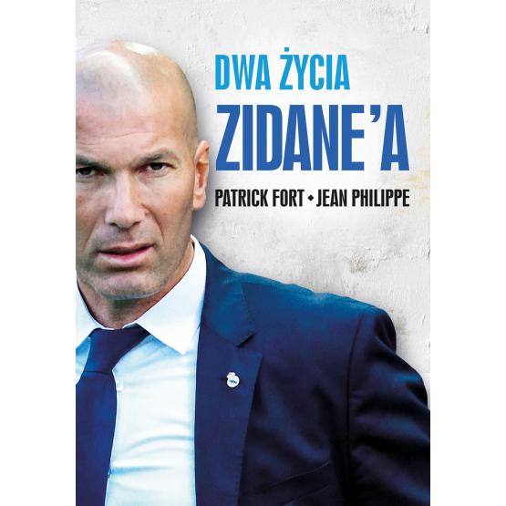 Książka Dwa życia Zidane'a Jean Philippe Patrick Fort