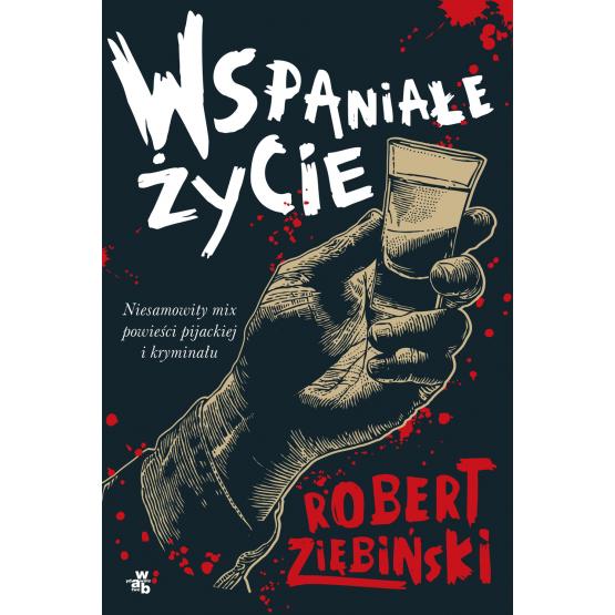 Książka Wspaniałe życie Ziębiński Robert