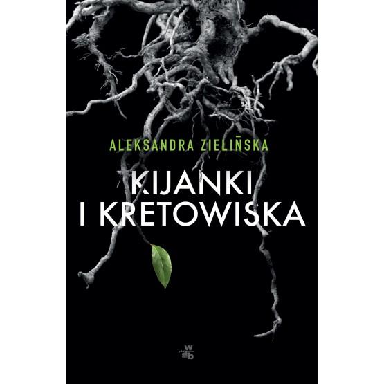 Książka Kijanki i kretowiska Aleksandra Zielińska