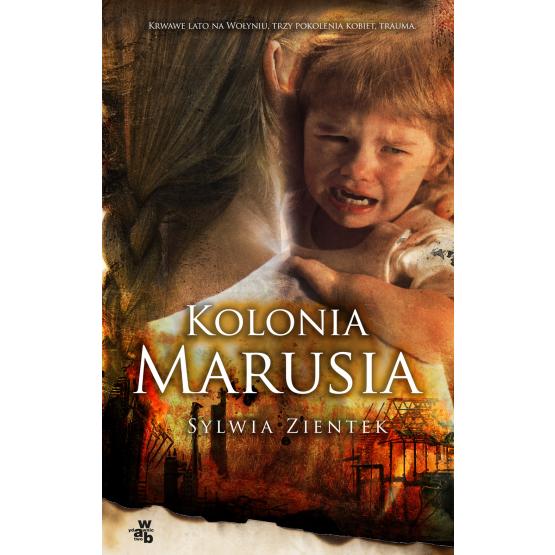 Książka Kolonia Marusia Zientek Sylwia