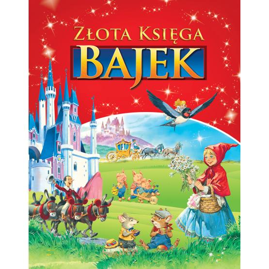 Książka Złota księga bajek Praca zbiorowa