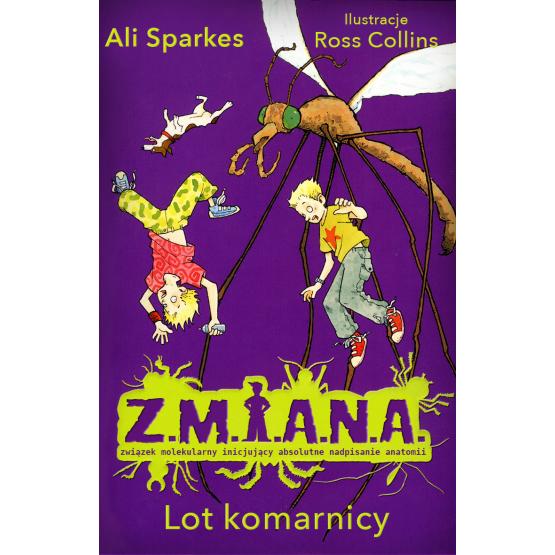 Książka Z.M.I.A.N.A. Lot komarnicy Sparkes Ali