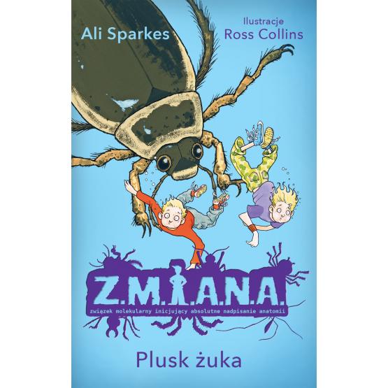 Książka Z.M.I.A.N.A. Plusk żuka Sparkes Ali