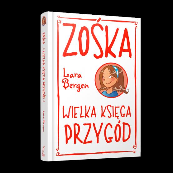 Książka Zośka. Wielka księga przygód. Bergen Lara