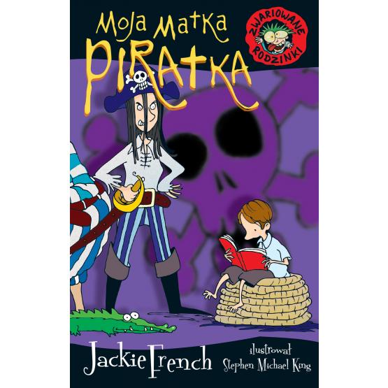 Książka Zwariowane rodzinki. Moja matka piratka French Jackie