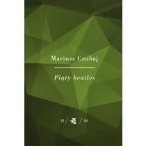 Czubaj Mariusz Kolekcja Jubileuszowa W.A.B.  Piąty beatles