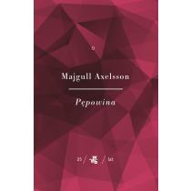 Axelsson Majgull Kolekcja Jubileuszowa W.A.B. Pępowina Tom 1