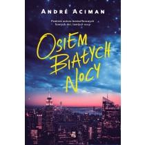 Aciman Andre Osiem białych nocy