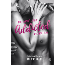Becca Ritchie Krista Ritchie Addicted. Podwójna pokusa. Tom 2