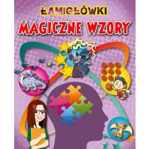 Praca zbiorowa Łamigłówki i Magiczne wzory