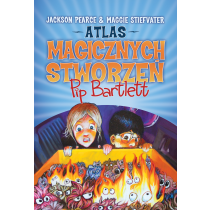 Pearce Jackson Stiefvater Maggie Atlas magicznych stworzeń Pip Bartlett