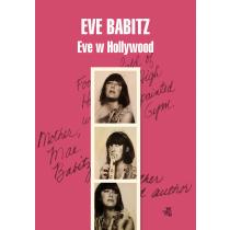Eve Babitz Eve w Hollywood