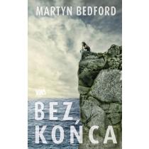 Bedford Martyn Bez końca