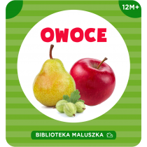 Biblioteka Maluszka. Owoce