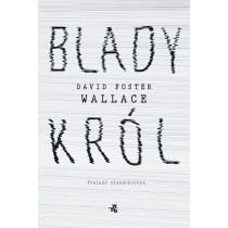 David Foster Wallace Blady król