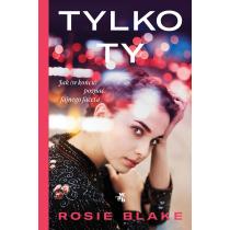 Rosie Blake Tylko ty