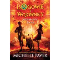 Paver Michelle Bogowie i wojownicy. Wypalony znak