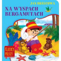 Brzechwa Jan Na wyspach Bergamutach. Klasycy polscy