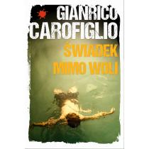 Carofiglio Gianrico Świadek mimo woli