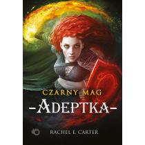 Rachel E. Carter Czarny Mag. Adeptka. Tom 2