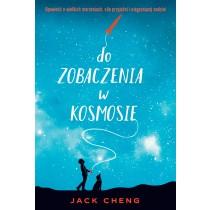 Cheng Jack Do zobaczenia w kosmosie