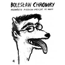 Bolesław Chromry Pozwólcie pieskom przyjść do mnie