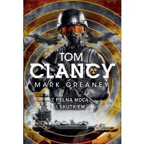 Clancy Tom Greaney Mark Z pełną mocą i skutkiem