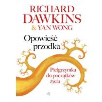 Dawkins Richard Wong Yan Opowieść przodka