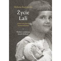 Dehnel Jacek Życie Lali przez nią samą opowiedziane