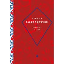 Fiodor Dostojewski Zbrodnia i kara
