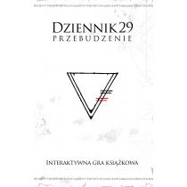 Praca zbiorowa Dziennik 29. Przebudzenie