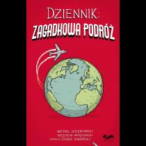 Michał Gołębiowski Wojciech Grajkowski Dziennik. Zagadkowa podróż