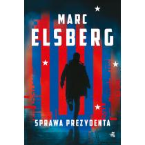 Marc Elsberg Sprawa prezydenta