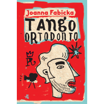 Fabicka Joanna Tango ortodonto
