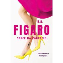 K. A. Figaro Serce na zakręcie. Tom 2