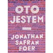 Foer Safran Jonathan Oto jestem