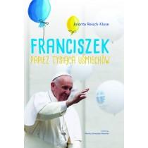 Reisch-Klose Jolanta Franciszek. Papież tysiąca uśmiechów
