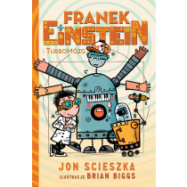 Scieszka Jon Franek Einstein i turbomózg