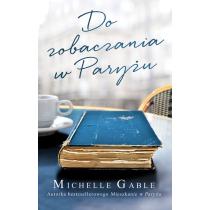 Gable Michelle Do zobaczenia w Paryżu