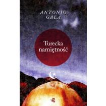 Gala Antonio Turecka namiętność