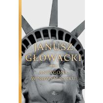 Janusz Głowacki Antygona w Nowym Jorku