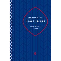 Nathaniel Hawthorne Szkarłatna litera