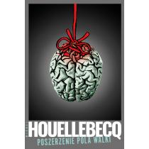 Houellebecq Michel Poszerzenie pola walki