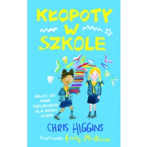 Higgins Chris Kłopoty w szkole