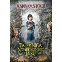 Kańtoch Anna Tajemnica Nawiedzonego Lasu