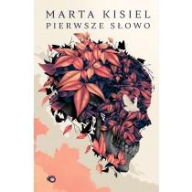 Kisiel Marta Pierwsze słowo